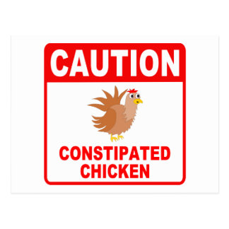 Caution Constipated Chicken Red Lettering Postcard