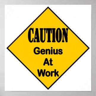 Caution Genius at Work Poster