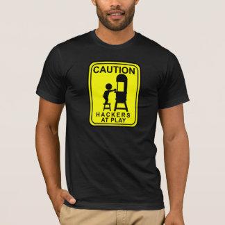Caution Hackers at Play -band saw T-Shirt