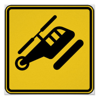 Caution Helicopter Sign Poster