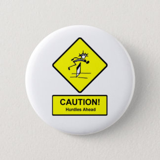 Caution Hurdles Ahead sign Track and Field 2 Inch Round Button