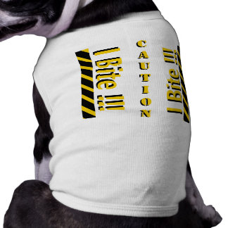 Caution I Bite Dog Shirt