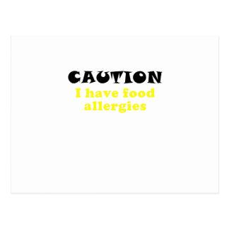 Caution I Have Food Allergies Postcard