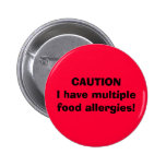 CAUTION I have multiple food allergies! 2 Inch Round Button