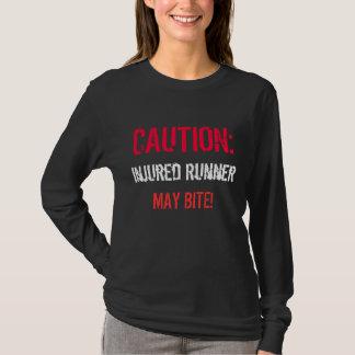 CAUTION:, Injured Runner, MAY BITE! T-Shirt