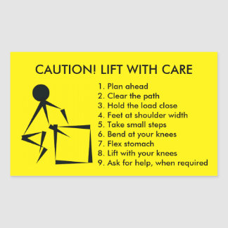 CAUTION! LIFT WITH CARE STICKER