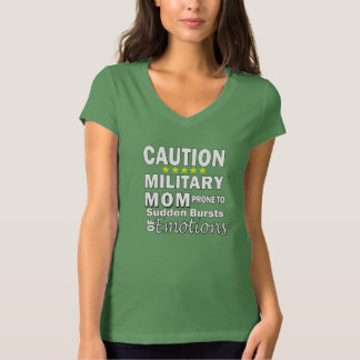 Caution Military Mom T-Shirt