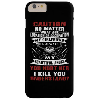 CAUTION MY GIRLFRIEND BARELY THERE iPhone 6 PLUS CASE