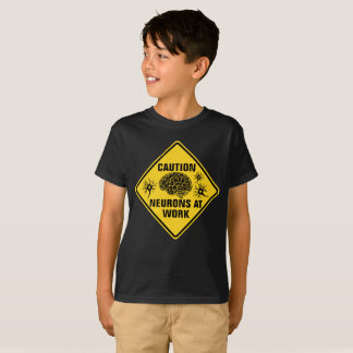 Caution Neurons at Work T-shirt