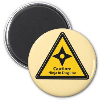 Caution: Ninja in Disguise (Shuriken) 2 Inch Round Magnet