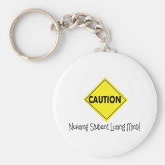 Caution Nursing Student Losing mind Key Chain