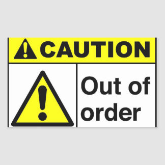 CAUTION Out of order Sticker