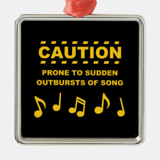 Caution Prone to Sudden Outbursts of Song Ornament