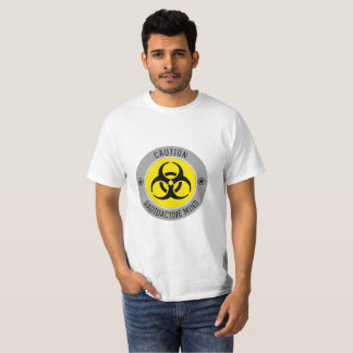 CAUTION RADIOACTIVE MIND T-Shirt