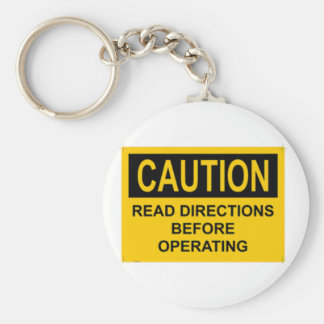 CAUTION Read Directions Before Operating Keychain