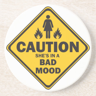 Caution She's in a Bad Mood Drink Coasters