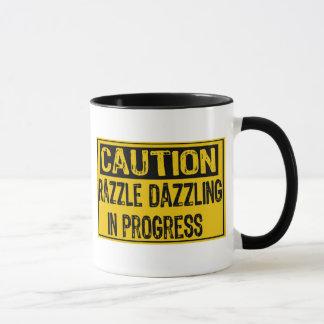 Caution Sign-Razzle Dazzle Them In Progress-Bk/Yl Mug