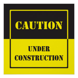 caution sign under construction