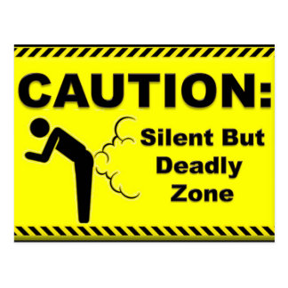 Caution:  Silent But Deadly Zone Postcard