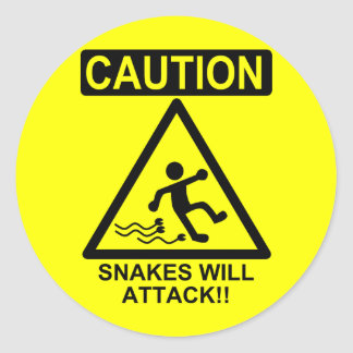 Caution Snakes will Attack!! Classic Round Sticker