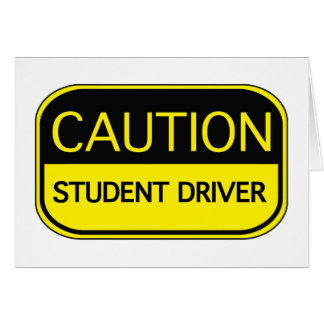 Caution Student Driver Card
