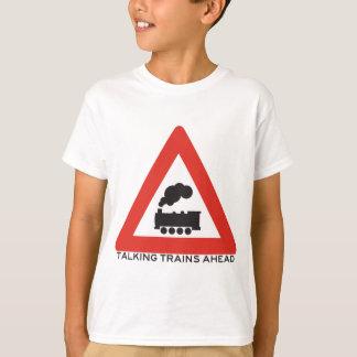 Caution: Talking Trains Ahead! T-Shirt