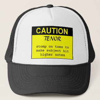 Caution: Tenor Trucker Hat