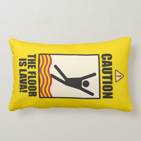 CAUTION. The floor is lava sign. pillow small