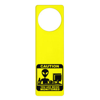 Caution! you are being monitored door hanger
