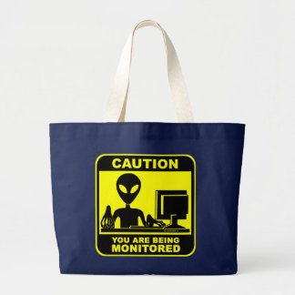 Caution! you are being monitored large tote bag