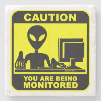 Caution! you are being monitored stone coaster