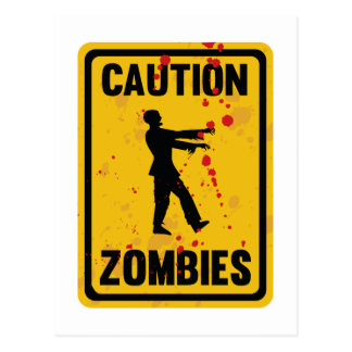 Caution Zombies Postcard