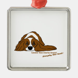 Cavalier King Charles Spaniel - Simply the best! Silver-Colored Square Ornament
