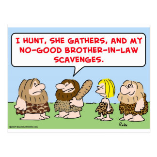 caveman hunt gather scavenge brother in law postcard
