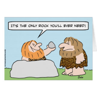 caveman only rock ever need card