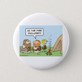 caveman realty fire included 2 inch round button
