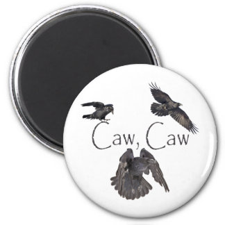 Caw Caw Magnet