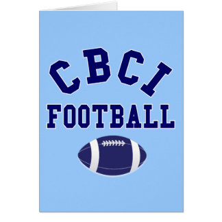 CBCI Football Still Undefeated Greeting Card