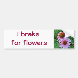 CC- I brake for flowers bumper sticker