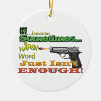 CCW FUNNY MOTTO UNDERSTATED CHRISTMAS ORNAMENT GUN