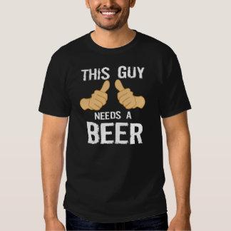 Ce besoin de type une bière tshirt