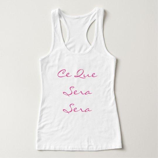 """Ce Que Sera Sera-French_White-pink Tank Top"