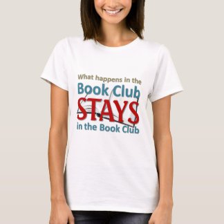 Ce qui se produit dans le club de lecture t-shirt