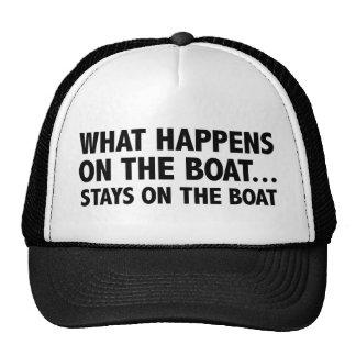 Ce qui se produit sur les séjours de bateau… sur l casquettes