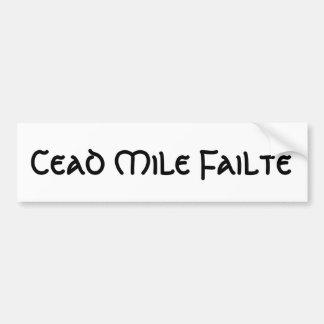 Cead Mile Failte Bumper Sticker