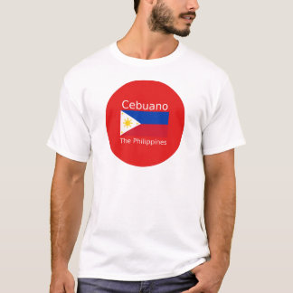 Cebuano Language And Philippines Flag T-Shirt
