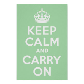 Celadon Keep Calm and Carry On Poster