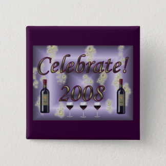 Celebrate 2008! 2 inch square button