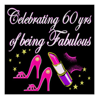 CELEBRATE 60 YEARS AS A FABULOUS DIVA POSTER