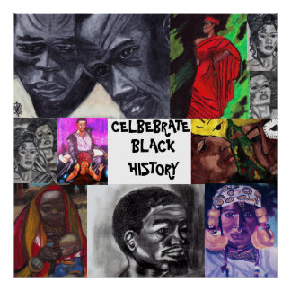 CELEBRATE BLACK HISTORY NEGRO COLLAGE poster